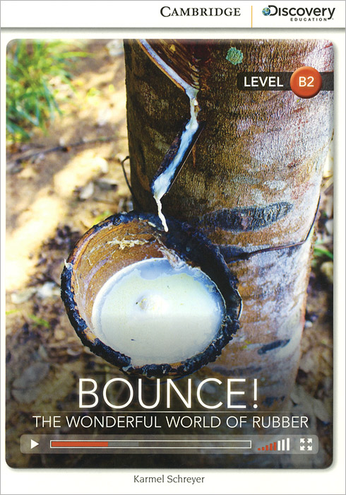 Bounce! The Wonderful World of Rubber: Level B2 do less get more