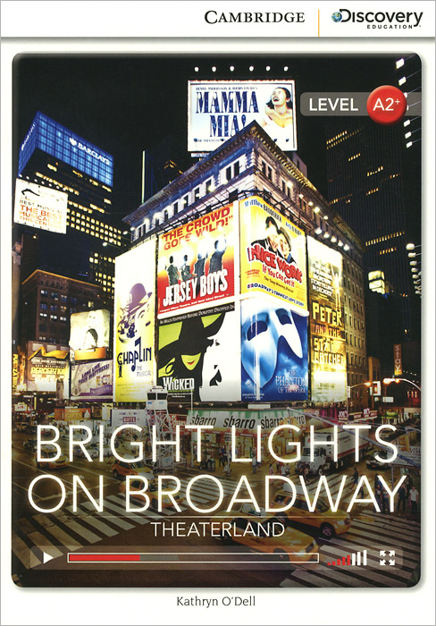 Bright Lights on Broadway: Theaterland: Level A2+ all the bright places
