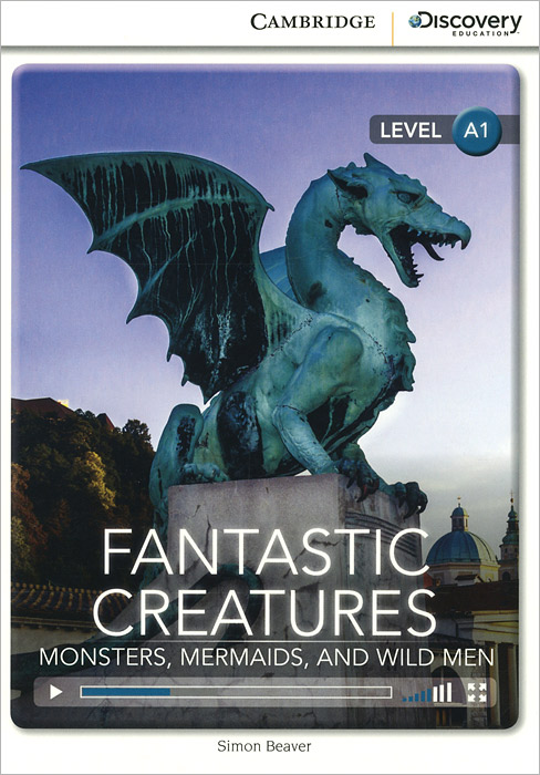 Fantastic Creatures: Monsters, Mermaids, and Wild Men: Level A1 how to draw fairies and mermaids