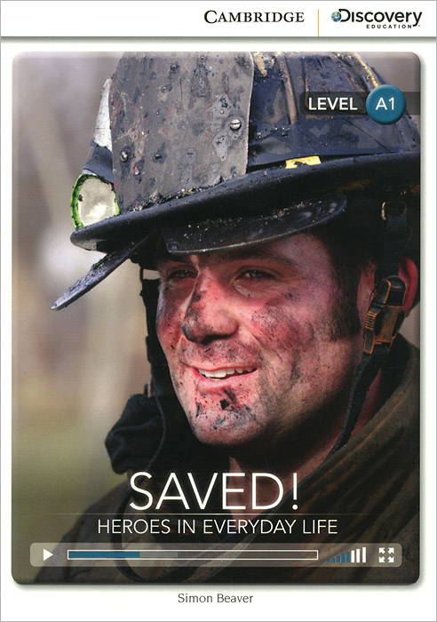 Saved! Heroes in Everyday Life: Level A1