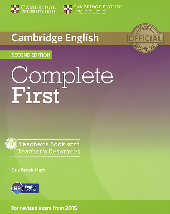 Complete First: Teacher's Book with: Teacher's Resources (+ CD-ROM) cambridge english empower advanced student s book c1