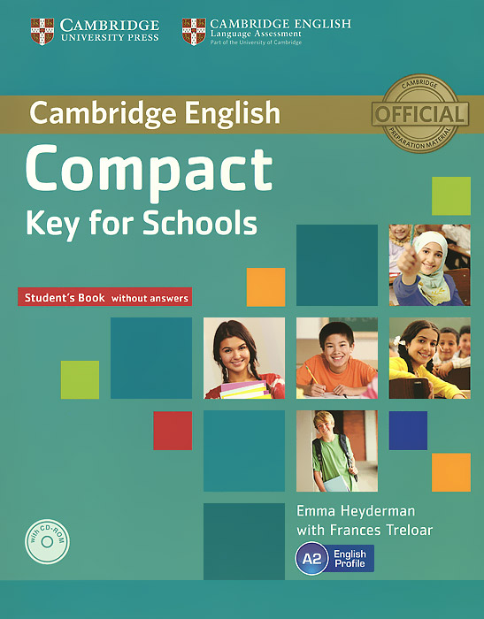 Compact Key for Schools: Student's Book without Answers (+ CD-ROM) cambridge grammar for pet book with answers 2 cd