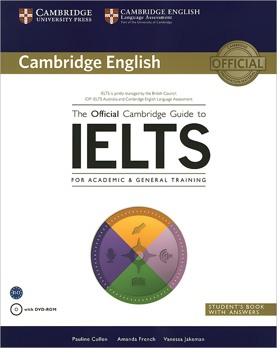 The Official Cambridge Guide to IELTS Student's Book with Answers (+ DVD-ROM) сумка the cambridge satchel