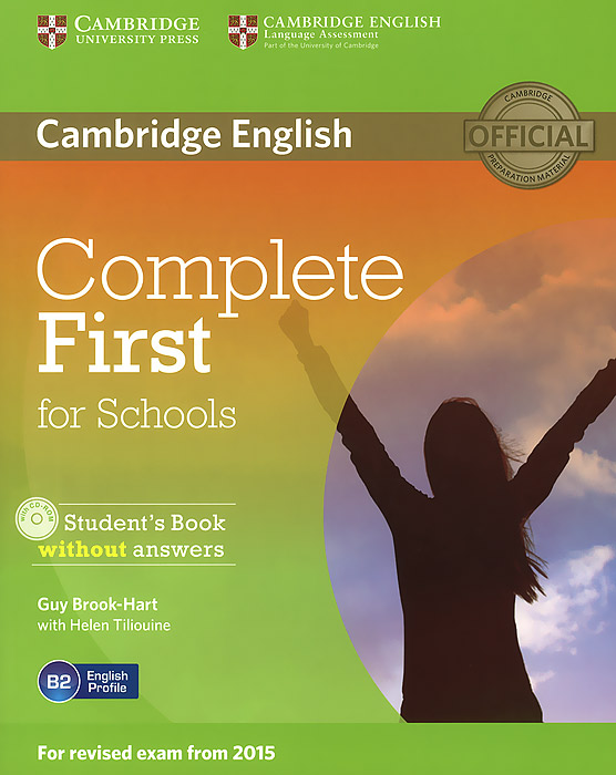 Complete First for Schools: Student's Book without Answers (+ CD-ROM) complete advanced student s book with answers cd rom
