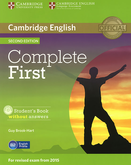 Complete First: Student's Book without Answers (+ CD-ROM) cambridge english complete advanced student s book without answers cd rom