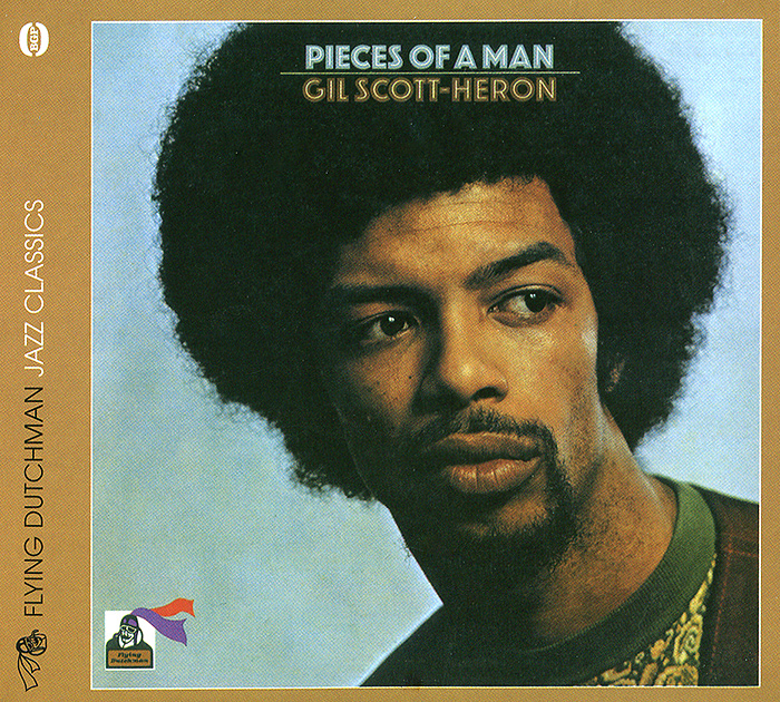 Gil Scott-Heron. Pieces Of A Man