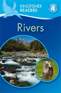 Kingfisher Readers: Rivers (Level 4: Reading Alone) kingfisher readers flight level 4 reading alone