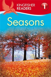Kingfisher Readers: Seasons (Level 1: Beginning to Read) kingfisher readers animal colours level 1 beginning to read