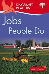 Kingfisher Readers: Jobs People Do (Level 1: Beginning to Read)