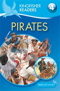 Kingfisher Readers: Pirates (Level 4: Reading Alone) kingfisher readers flight level 4 reading alone