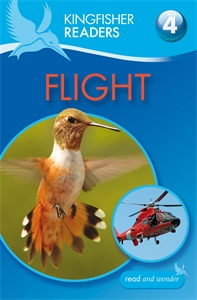 Kingfisher Readers: Flight (Level 4: Reading Alone) kingfisher readers flight level 4 reading alone