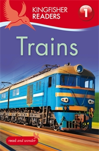 Kingfisher Readers: Trains (Level 1: Beginning to Read) kingfisher readers animal colours level 1 beginning to read