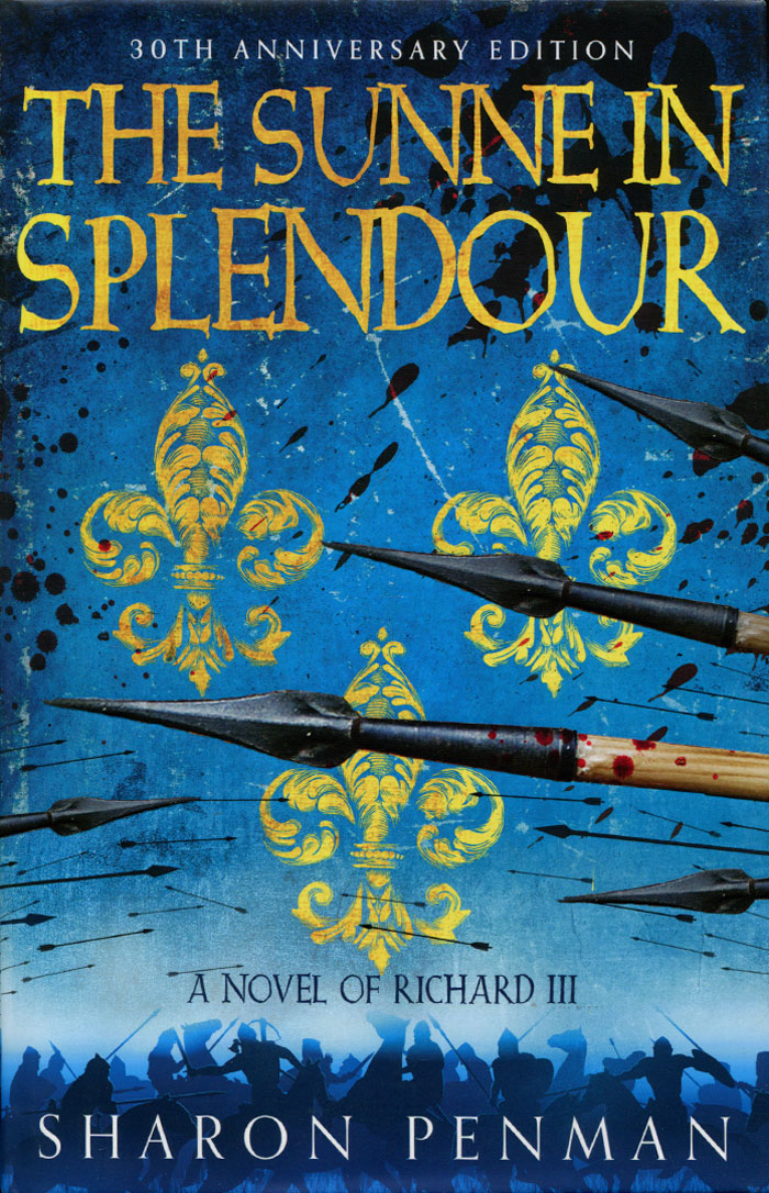 The Sunne in Splendour: A Novel of Richard III the heir