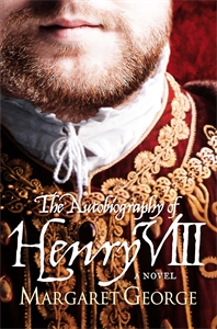 The Autobiography Of Henry VIII the autobiography of henry viii