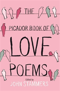 The Picador Book of Love Poems twenty love poems