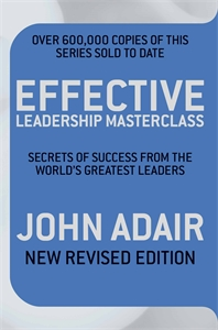 Effective Leadership Masterclass (NEW REVISED EDITION)