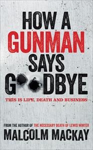 How a Gunman Says Goodbye how penguin says please