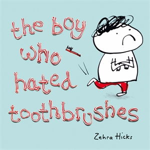 The Boy Who Hated Toothbrushes latimer alex the boy who cried ninja