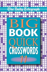 The Daily Telegraph Big Book of Quick Crosswords 11 the usborne big book of big monsters
