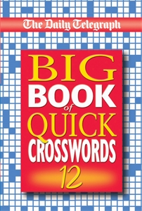 The Daily Telegraph Big Book of Quick Crosswords 12 the usborne big book of big monsters