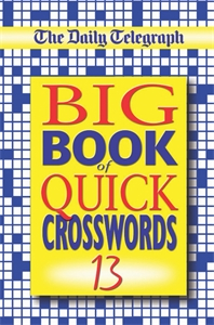 The Daily Telegraph Big Book of Quick Crosswords 13 the usborne big book of big monsters