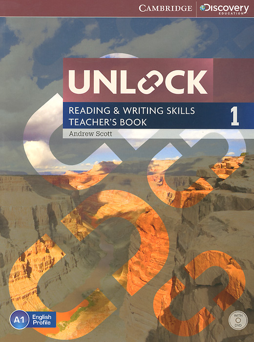 Unlock: Level 1: Reading and Writing Skills: Teacher's Book (+ DVD-ROM) john beeson the unwritten rules the six skills you need to get promoted to the executive level