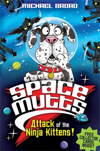Spacemutts: Attack of the Ninja Kittens! spacemutts the sausage dog of doom