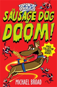 Spacemutts: The Sausage Dog of Doom! heir of the dog