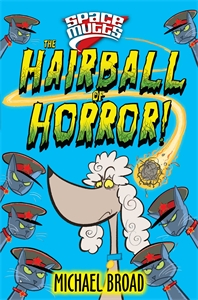 Spacemutts: The Hairball of Horror! spacemutts the sausage dog of doom