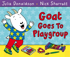 Goat Goes to Playgroup maisy goes to nursery