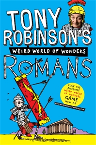 Tony Robinson's Weird World of Wonders! Romans tony p to041awses69