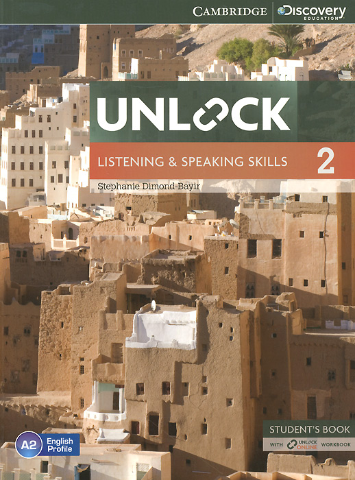 Unlock: Level 2: Listening and Speaking Skills: Student's Book with Online Workbook cambridge english skills real listening and speaking level 4 with answers 2 cd