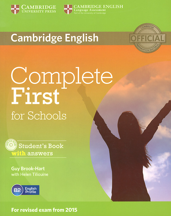 Complete First for Schools Student's Book with Answers (+ CD-ROM) ket for schools practice tests student s book учебник