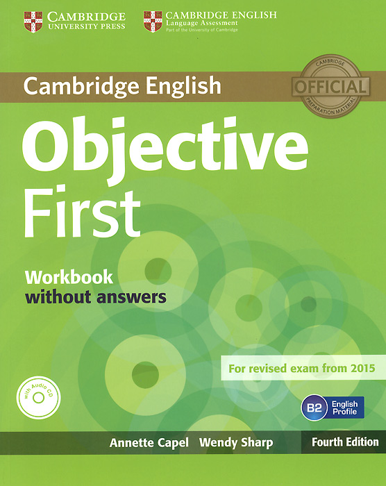 Objective First: Workbook without Answers (+ CD) cambridge english key 6 student s book without answers
