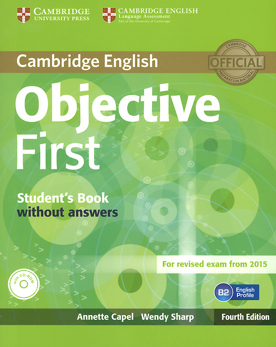 Objective First: Student's Book without Answers (+ CD-ROM) objective first 4 edition student s book without answers cd rom