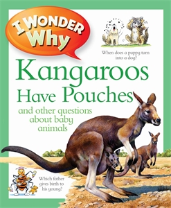 купить I Wonder Why Kangaroos Have Pouches дешево