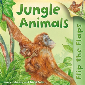 Flip the Flaps: Jungle Animals walking through the jungle