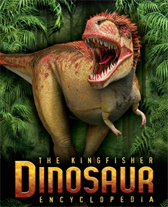 The Kingfisher Dinosaur Encyclopedia