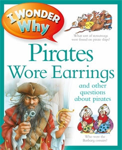 Купить I Wonder Why Pirates Wore Earrings