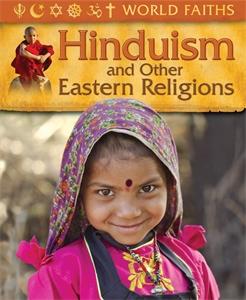 World Faiths: Hinduism and other Eastern Religions world faiths christianity