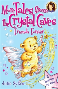 More Tales From the Crystal Caves: Friends Forever gothic tales