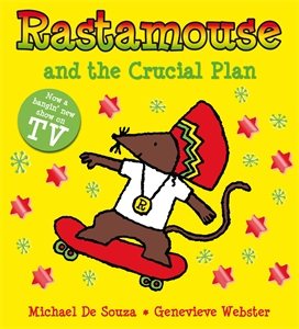 Rastamouse and the Crucial Plan the flying beaver brothers and the evil penguin plan