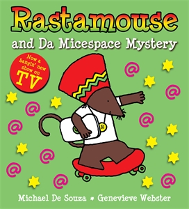 Rastamouse and the Micespace Mystery the mystery sonatas