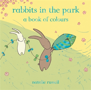 Rabbits in the Park: A Book of Colours moomin s little book of colours