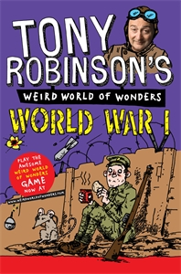 Tony Robinson's Weird World of Wonders - World War I tony p to041awses69