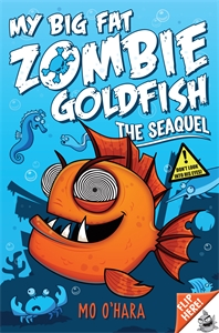 My Big Fat Zombie Goldfish 2: The SeaQuel go goldfish