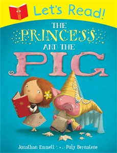 Let's Read! The Princess and the Pig stink and the great guinea pig express