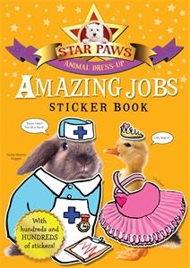 Amazing Jobs Sticker Book: Star Paws ultimate sticker book dangerous dinosaurs