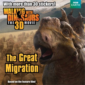Walking with Dinosaurs: The Great Migration