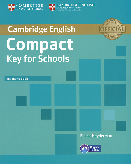 Compact Key for Schools: Teacher's Book compact first for schools presentation plus dvd rom